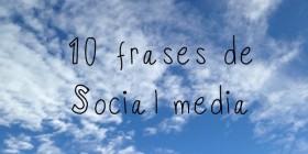 10 frases de social media